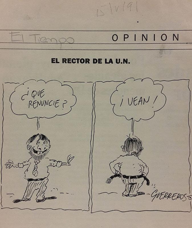 El rector de la U.N. Caricatura de Guerreros. El tiempo, 12 de mayo de 1991. Recorte de prensa. Imagen exclusiva de divulgación, prohibido su uso.