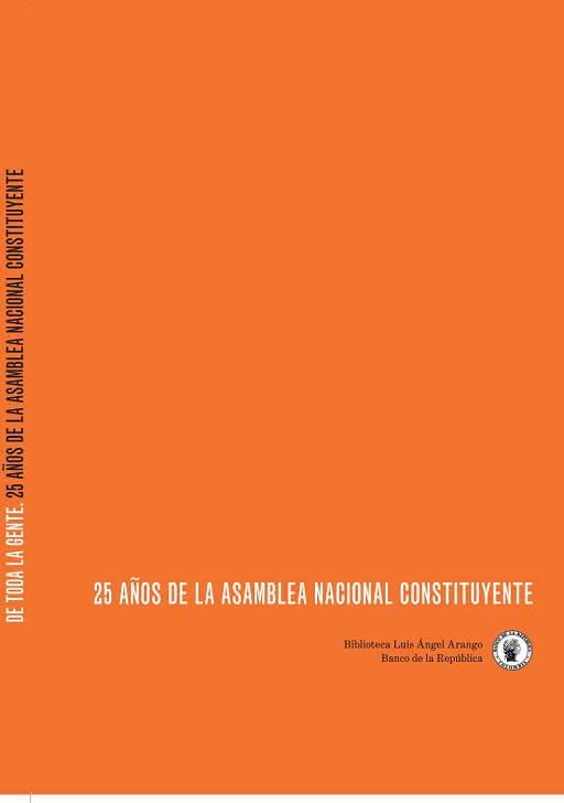 De toda la gente. 25 años de la Asamblea Nacional Constituyente