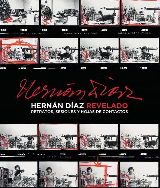 Hernán Díaz. Revelado: retratos, sesiones y hojas de contacto